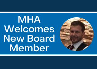 MHA welcomes board member